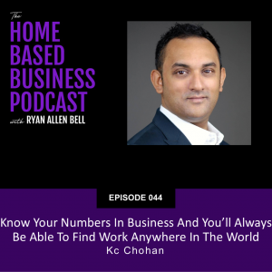Know your numbers in business and you'll always be able to find work anywhere in the world