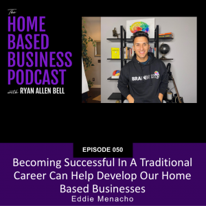 Becoming successful in a traditional career can help develop our home based businesses