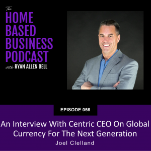an interview with centric CEO on global currency for the next generation