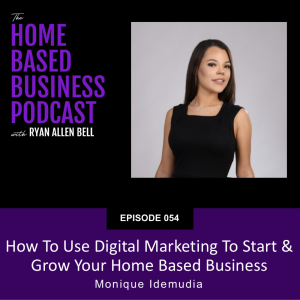 how to use digital marketing to start and grow your home based business