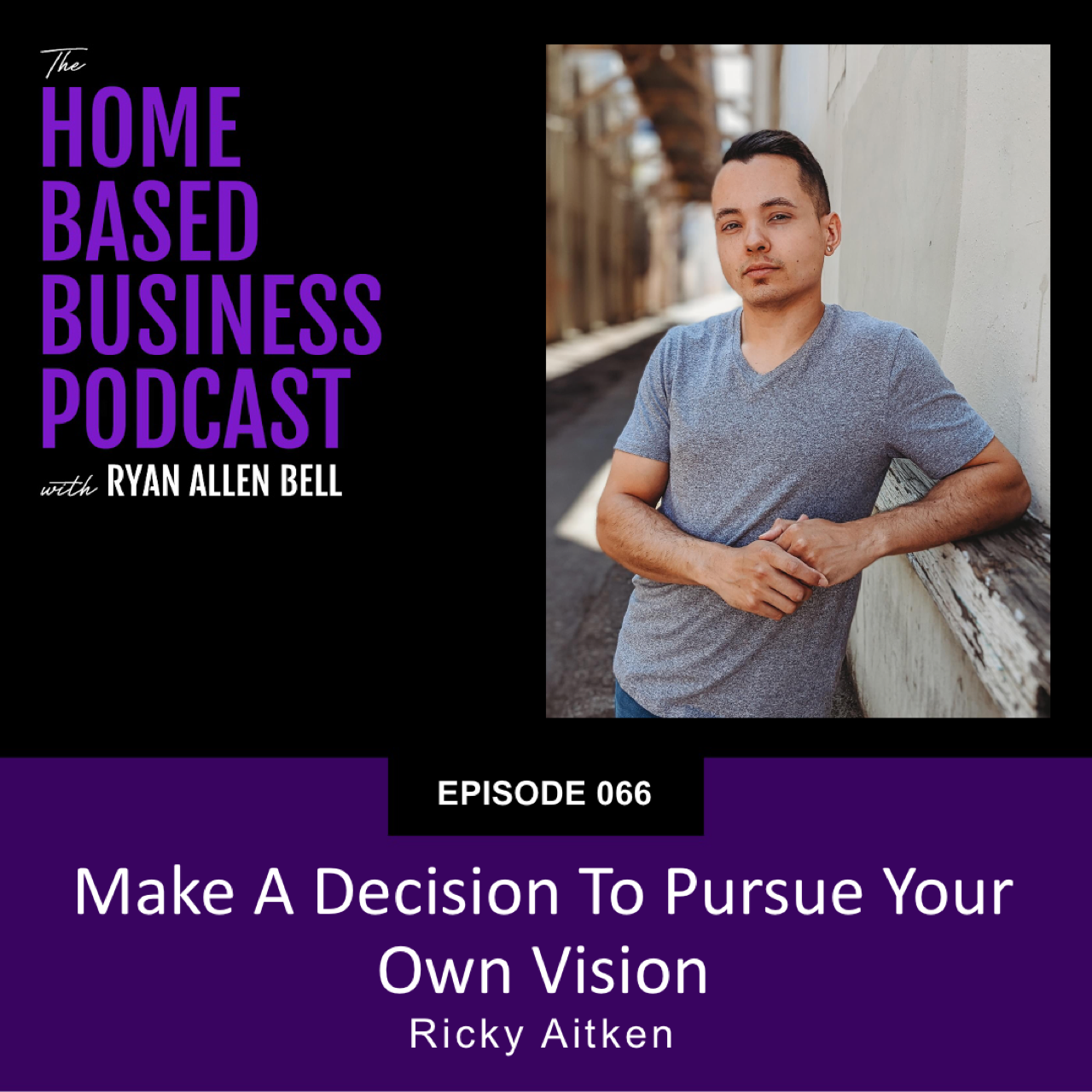 make a decision to pursue your own vision