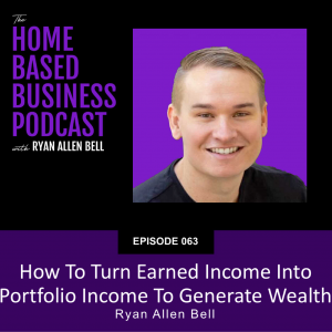 how to turn earned income into portfolio income to generate wealth